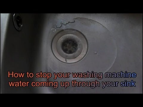 How to fix water coming up through your sink from the washing/laundry machine/dishwasher.