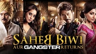 Saheb Biwi Aur Gangster Returns trailer