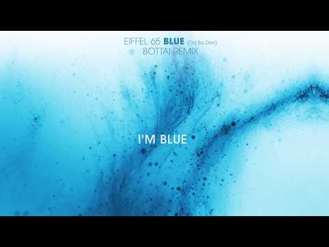"Eiffel 65 - ""Blue (Da Ba Dee)"" [Bottai Remix] (Lyrics Video)"
