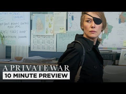 A Private War | 10 Minute Preview | Film Clip | Own It Now On Blu-ray, DVD & Digital