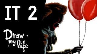 La HISTORIA de 'IT 2' - Draw My Life
