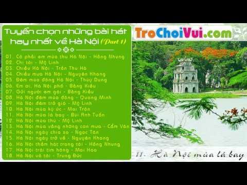 Tổng hợp những ca khúc hay hát về Hà Nội