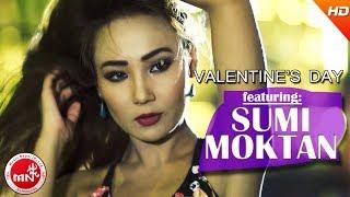 Valentine's Day - Hari Yonjan & Sheetal Moktan Ft. Sumi Moktan