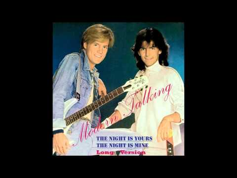 Modern Talking – The Night Is Yours,The Night Is Mine Long Version
