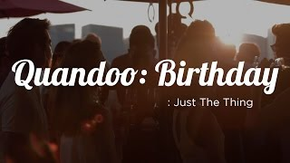 Just The Thing: Quandoo Birthday