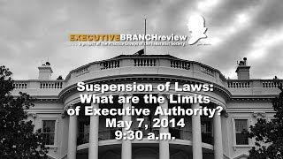 Click to play: Suspension of Laws: What are the Limits of Executive Authority? - Event Audio/Video