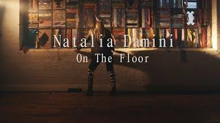 """Natalia Damini """"On The Floor"""" Video"""