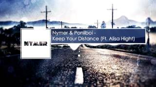 NMR & Poniiboi - Keep Your Distance (ft. Alisa Hight)