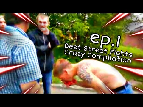 BEST STREET FIGHTS CRAZY KNOCKOUTS!!! EP.1