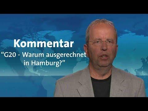 """Kommentar: """"G20 - Warum ausgerechnet in Hamburg?"""""""