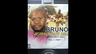 Video Owerri Bongo by Bruno  Osinachi Adi Nma  the latest Hit   2016 MP3, 3GP, MP4, WEBM, AVI, FLV Juli 2019