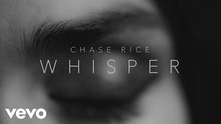Nonton Chase Rice - Whisper (Lyric Video) Film Subtitle Indonesia Streaming Movie Download