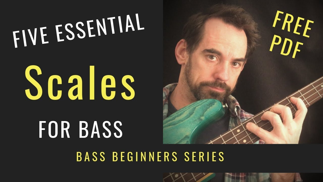 N0.20 Five Essential Scales for Bass Guitar