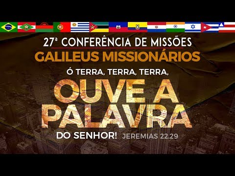 27ª Conferência Geral de Missões - Abertura - 21/1