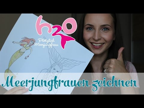 Meerjungfrauen zeichnen leicht gemacht? // H2O – PLÖTZLICH MEERJUNGFRAU // offizieller Fankanal