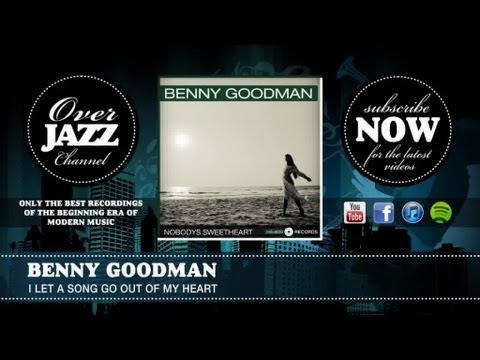 Tekst piosenki Benny Goodman - I Let A Song Go Out Of My Heart po polsku