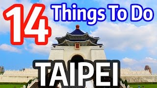 Taipei Taiwan  city images : 14 Things to Do in Taipei, Taiwan (Best Travel Attractions)