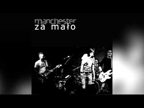 Manchester - Za mało lyrics