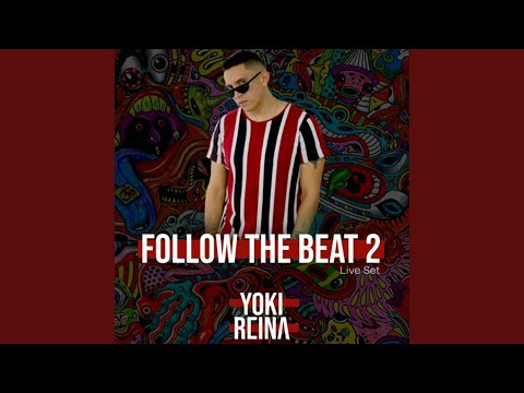 Follow The Beat 2 (Live Set)