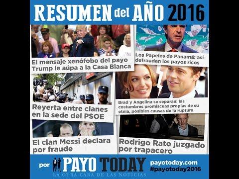 03/01/2017. Resumen del Año 2016 - Payo Today