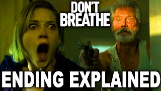 Don't Breathe Twist Ending Explained - Dont Breathe 2?