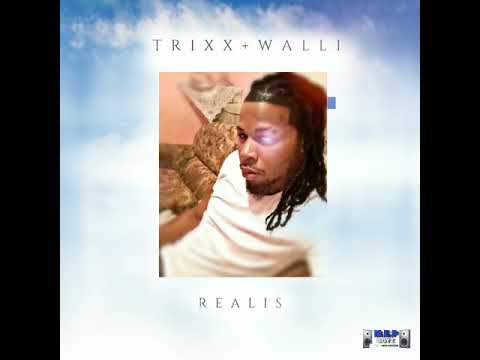 Trixx ft Walli - Relist (RAW)