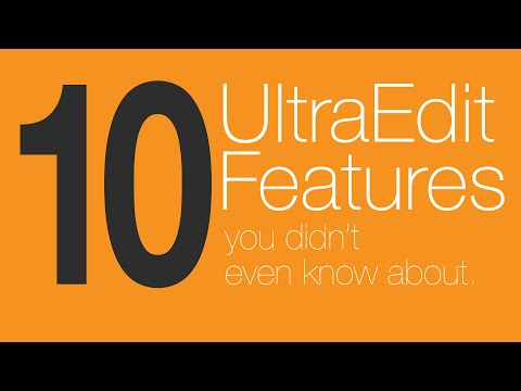 10 UltraEdit features you didn't even know about.