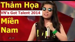 Thảm Họa VietNam's Got Talent 2014 - Tổng Hợp Thảm Họa Miền Nam Got Talent 2014 [ HD ]