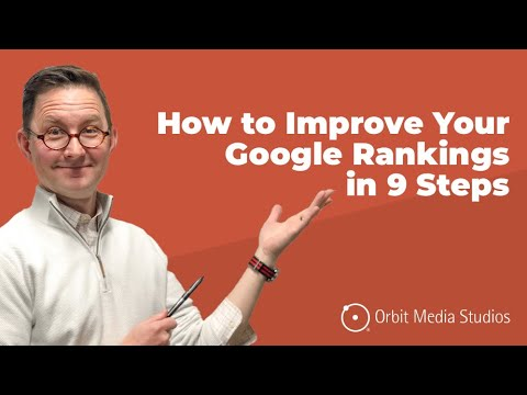 How to Improve Your Google Rankings / Fast: 9 Steps to Rank Higher Using Analytics