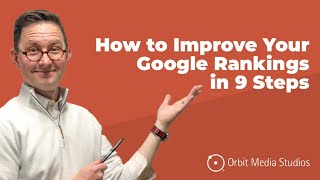 How to Improve Your Google Rankings Fast: 9 Steps to Rank High...