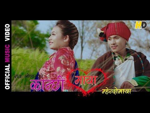 (New Mhendomaya Video KANCHHI MAYA by Raj Lopchan & Chir Maya Tamang ft Singa B. HD - Duration: 5 minutes, 2 seconds.)