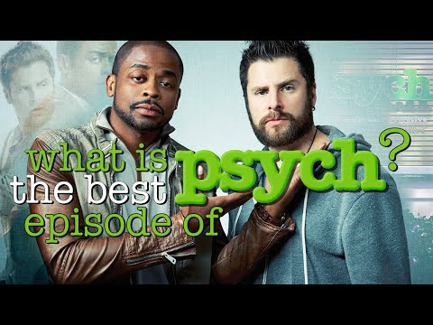 What Is The BEST Episode of PSYCH?