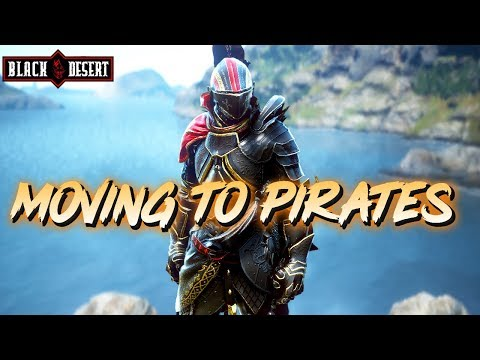BDO - Moving To Pirates For A Week!