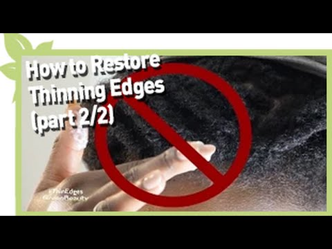 How to restore thinning edges (Part 2/2) | NATURAL HAIR