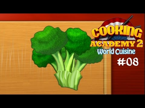 Cooking Academy 2 #08 Brokoliteilungsvorgänge ☆ Let's Play Cooking Academy 2 World Cuisine