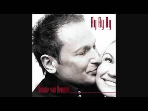 Ronnie van Bemmel - Ay Ay Ay Ay