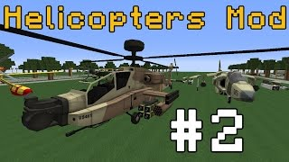 Minecraft Epic Helicopters and Planes Mod! #2