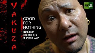 Download Video Yakuza. Good for nothing. Hard times for hard men of Japan's mafia MP3 3GP MP4