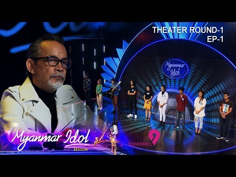 Myanmar Idol Season 4 2019|Episode-6|THEATER ROUND-1(EP_1)