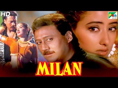 Milan | Full Hindi Movie | Jackie Shroff, Manisha Koirala, Paresh Rawal, Gulshan Grover