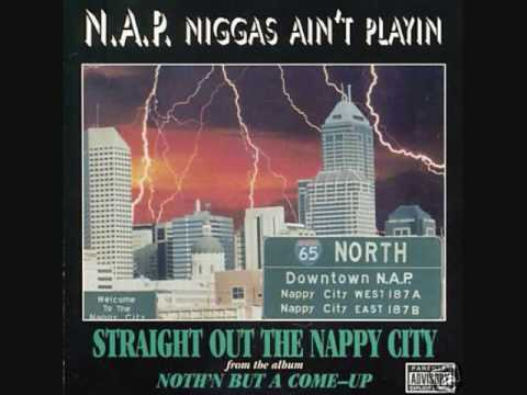 Nap - STRAIGHT OUT THE NAPPY CITY [1996] Indianapolis, [IN]
