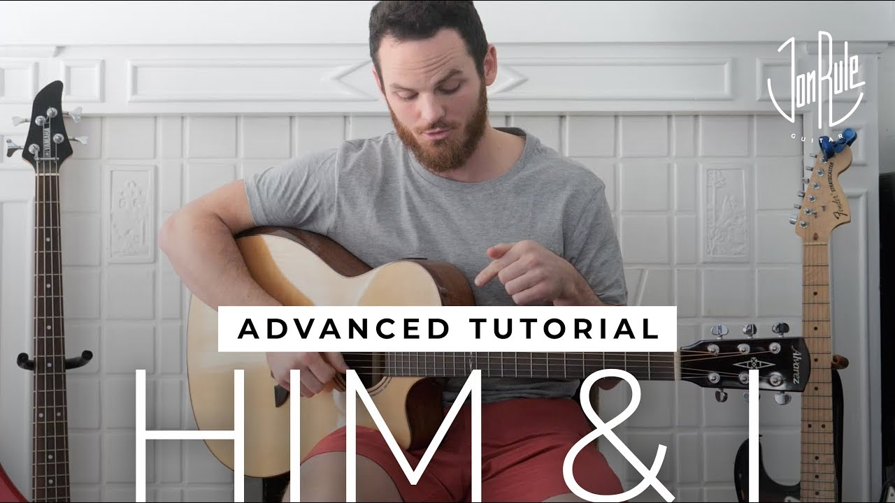How to Play Him and I – G Eazy/Halsey – ADVANCED Fingerstyle Guitar Tutorial