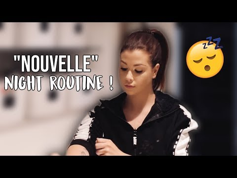 "MA ""NOUVELLE"" NIGHT ROUTINE !"