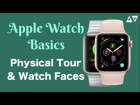 Apple Watch for Beginners Pt 1: A Tour & Watchfaces