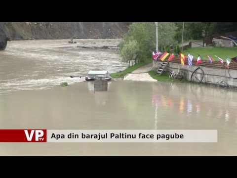 Apa din barajul Paltinu face pagube