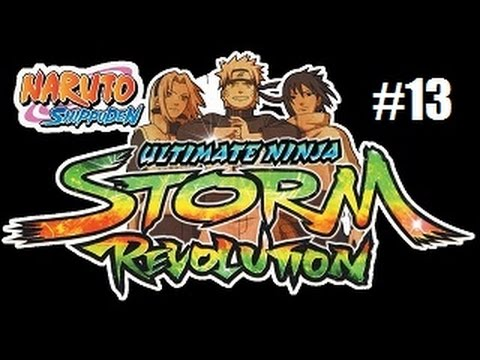 Naruto Shippuden Ultimate Ninja Storm Revolution With Chaos Part 13: Rail Power