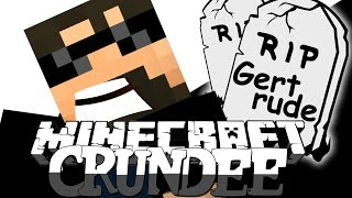 Minecraft: CRUNDEE CRAFT | I KILLED GERTRUDE [50]