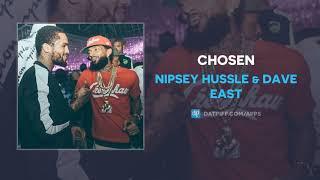 "Nipsey Hussle & Dave East ""Chosen"" (AUDIO) #RIPNip"