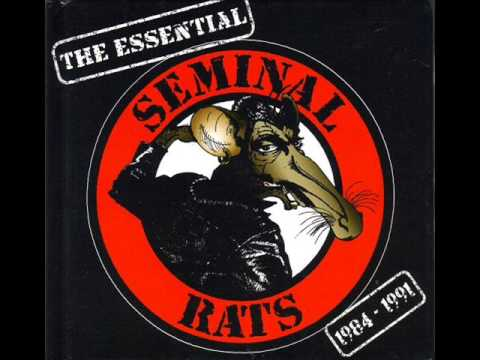 Seminal Rats ‎– The Essential 1984-1991 (2008) - FULL ALBUM