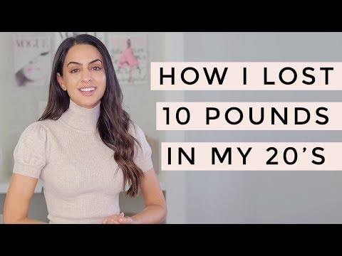 Weight Loss - How I Lost 10 Pounds In My 20's | Dr Mona Vand